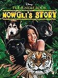 The Jungle Book Mowgli's Story