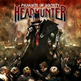 Parasite of Society by Headhunter (2008-06-17)