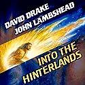 Into the Hinterlands: Citizen, Book 1 Hörbuch von David Drake, John Lambshead Gesprochen von: Brian Holsopple