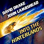 Into the Hinterlands: Citizen, Book 1 | David Drake,John Lambshead