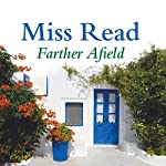 Farther Afield | Miss Read