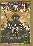 Treaties, Trenches, Mud, And Blood: A World War I Tale (Turtleback School & Library Binding Edition) (Nathan Hale's Hazardous Tales)