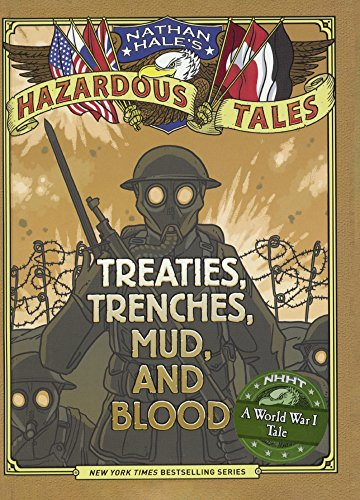 Treaties, Trenches, Mud, And Blood: A World War I Tale (Turtleback School & Library Binding Edition) (Nathan Hale's Hazardous Tales) by Turtleback Books (Image #1)