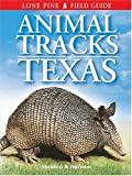 Animal Tracks of Texas, Ian Sheldon and Tamara Hartson, 1551052482