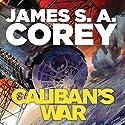 Caliban's War: Book 2 of the Expanse | Livre audio Auteur(s) : James S. A. Corey Narrateur(s) : Jefferson Mays