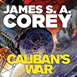 Caliban's War: Book 2 of the Expanse (audio edition)