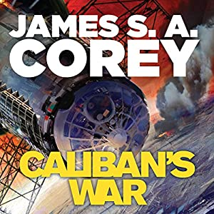 Caliban's War Hörbuch