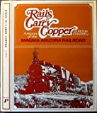 Rails to Carry Copper, G. Chappell, 0871080567