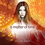 A Matter of Time | Lisa M. Basso
