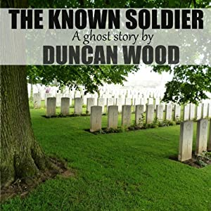The Known Soldier Audiobook