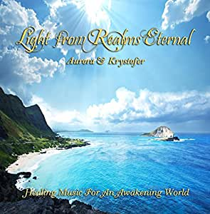 Light From Realms Eternal