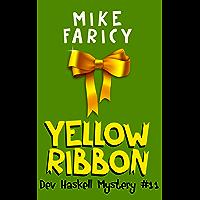 Yellow Ribbon (Dev Haskell - Private Investigator Book 11) (English Edition)