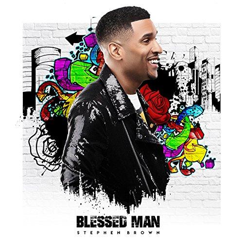 Stephen Brown - Blessed Man 2018