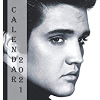 Calendar 2021: Elvis Presley Calendar 2021 for Fans - 12 Months Calendar