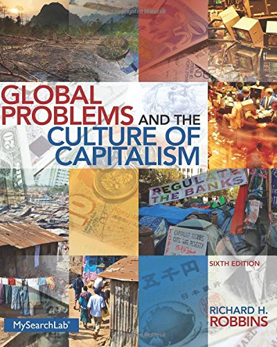 Global Problems and the Culture of Capitalism (6th Edition)