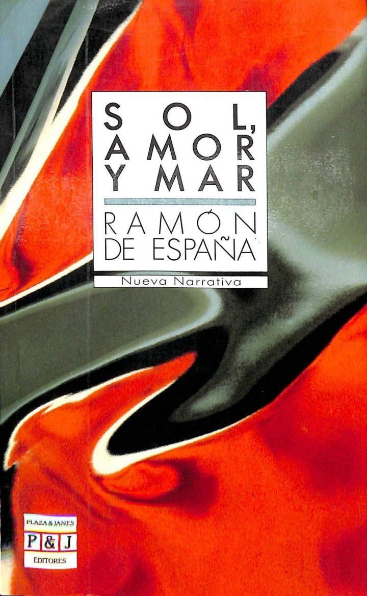 Sol, amor y mar (Nueva narrativa): Amazon.es: España, Ramón de: Libros en idiomas extranjeros