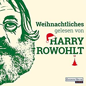 Weihnachtliches gelesen von Harry Rowohlt Hörbuch