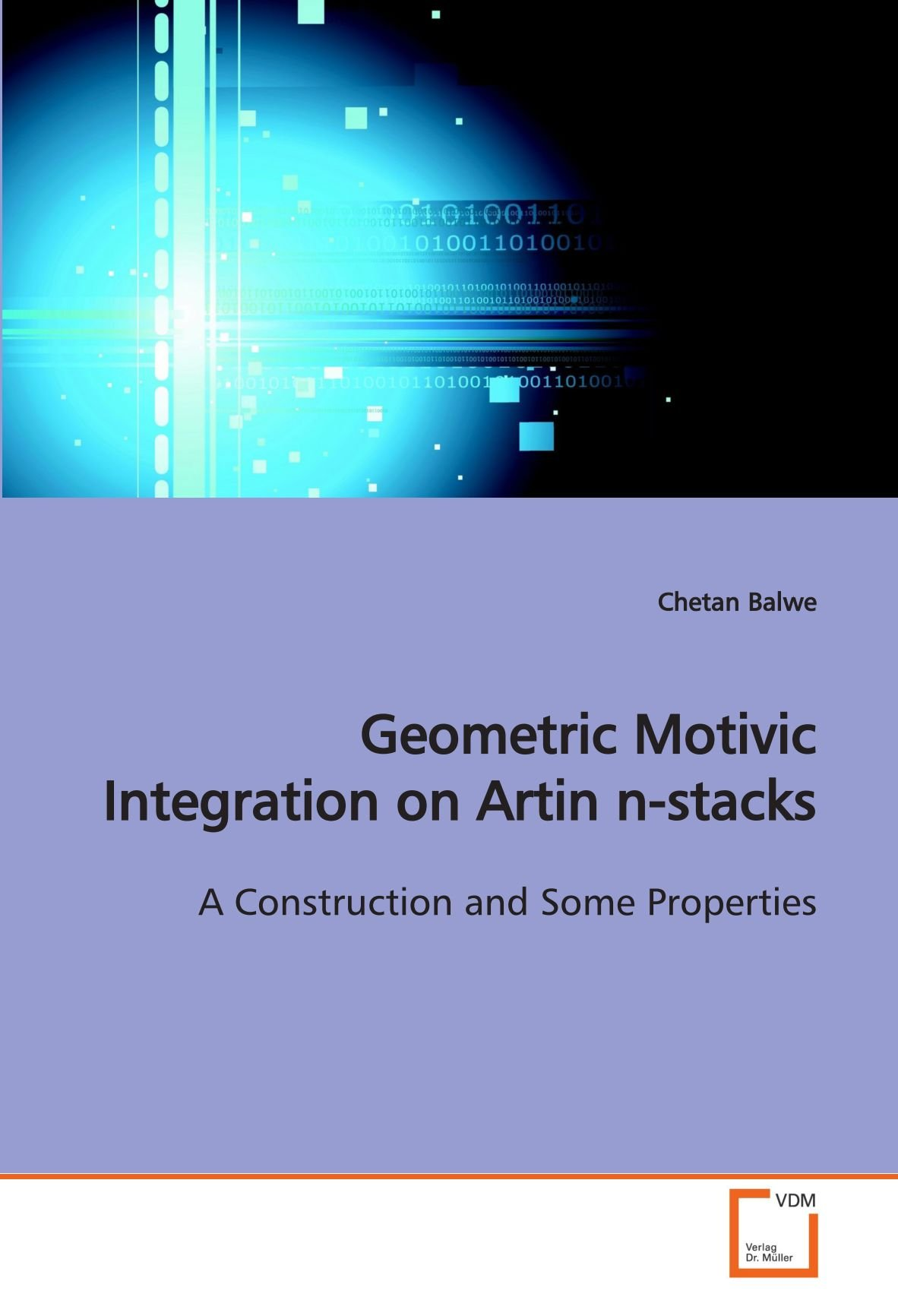 Read Online Geometric Motivic Integration on Artin n-stacks: A Construction and Some Properties pdf