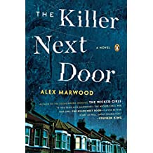 The Killer Next Door: A Novel