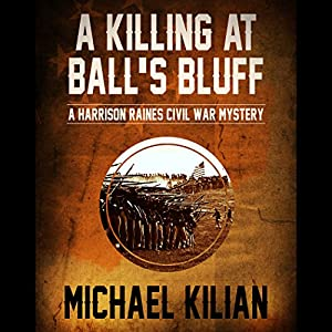 A Killing at Ball's Bluff Audiobook