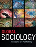 Global Sociology, Cohen, Robin and Kennedy, Paul, 0814716091
