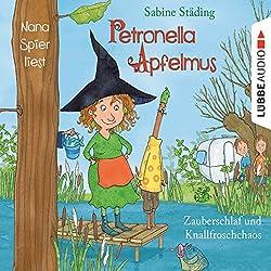 Zauberschlaf und Knallfroschchaos (Petronella Apfelmus 2)