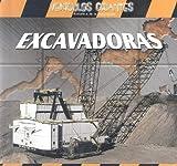 EXCAVADORAS /GIANT DIGGERS (Vehiculos Gigantes) (Spanish Edition)