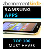 Samsung Apps - Top 100 Must Have Apps for Your Samsung Galaxy (English Edition)