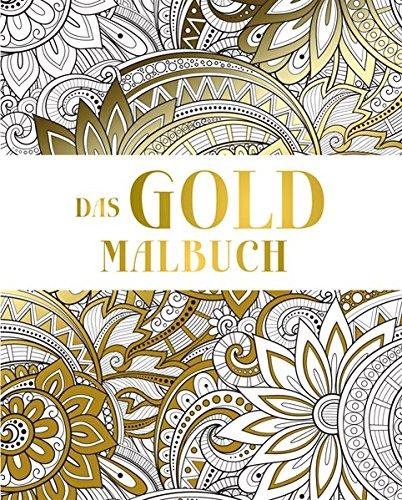 Das Gold Malbuch (Malen und entspannen): Amazon.de: Bücher