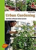 Urban Gardening: Gemüse anbauen ohne Garten
