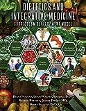 img - for Dietetics and Integrative Medicine: Curriculum Development Model book / textbook / text book