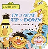 In and Out, up and Down, Sesame Street Staff, 039485151X