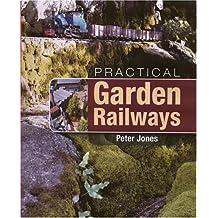 Practical Garden Railways