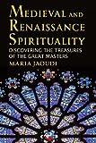 Medieval and Renaissance Spirituality, Maria Jaoudi, 0809146592