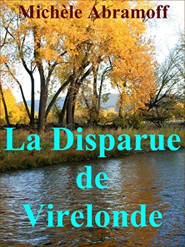 LA DISPARUE DE VIRELONDE  -  (Roman policier - Enquête et suspense) (French Edition)