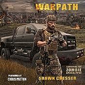Warpath: Surviving the Zombie Apocalypse, Book 7 | Shawn Chesser