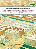 img - for Die Stadt im 20. Jahrhundert book / textbook / text book