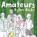 Amateurs | Dylan Hicks