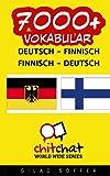 7000+ Deutsch - Finnisch Finnisch - Deutsch Vokabular