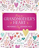 From a Grandmother's Heart: Memories for My