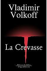 La Crevasse: Roman (FALL.AGE H. 1AN) (French Edition) Paperback