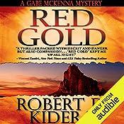 Red Gold | Robert D. Kidera