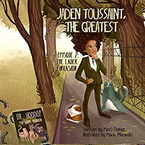 Jaden Toussaint, the Greatest Episode 2 Audiobook