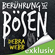 Berührung des Bösen (Faces of Evil 3)   Debra Webb