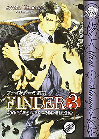 Finder Volume 3: One Wing in the View Finder (Yaoi) (Viewfinder Series 3)