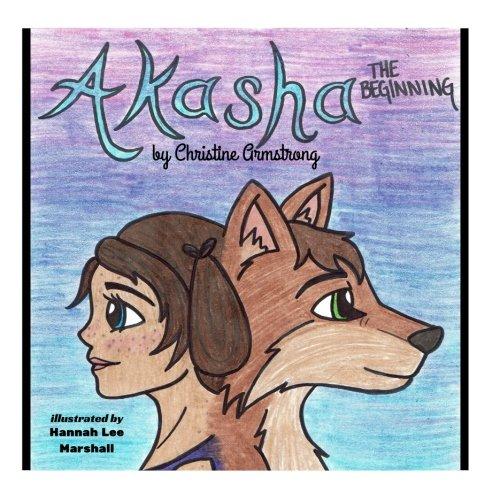 Akasha: The Beginning (Volume 1)