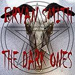 The Dark Ones   Bryan Smith