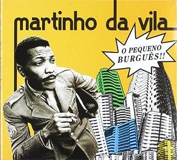 DA VILA BURGUES O MARTINHO CD BAIXAR PEQUENO