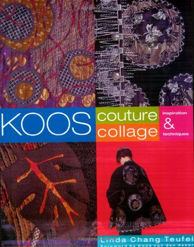 Koos Couture Collage: Inspiration & Techniques ()