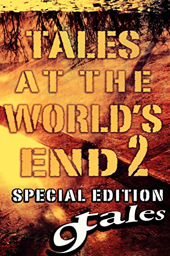 9Tales At the World's End 2 (9Tales Series Book 12) by [Jesse, A.R., P.R., Steven, Strasburg, George, Ryder, Hulk, Kirk, Daniel J., Crumpton, JC, Madison, Shawn P., Pink, Ripper]